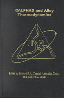 Calphad And Alloy Thermodynamics book