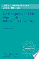 Lie Groupoids And Lie Algebroids In Differential Geometry book