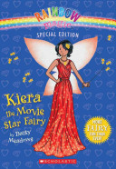 Keira The Movie Star Fairy : filming in their town, but...