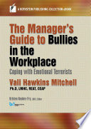 The Manager s Guide to Bullies in the Workplace