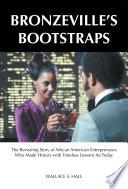 Bronzeville's Bootstraps