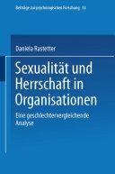Sexualität und Herrschaft in Organisationen