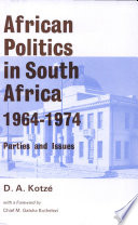 African Politics in South Africa  1964 1974