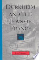 Durkheim and the Jews of France