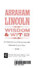 Abraham Lincoln Wisdom Wit book