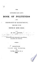 The gentleman and lady s book of politeness and propriety of deportment