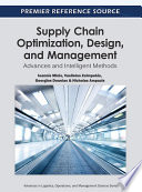 Supply Chain Optimization Design And Management Advances And Intelligent Methods book