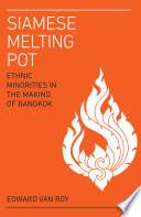 Siamese Melting Pot