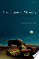 The Origins of Meaning