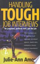 Handling Tough Job Interviews