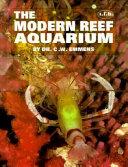 The modern reef aquarium