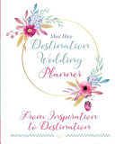 The Must Have Destination Wedding Planner Book PDF