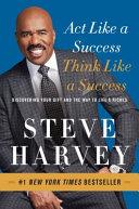 Act Like a Success  Think Like a Success