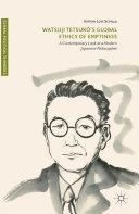 Watsuji Tetsurô's Global Ethics of Emptiness
