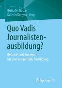 Quo Vadis Journalistenausbildung?