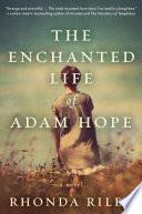 The Enchanted Life of Adam Hope