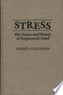 Stress : period, a grief perpetually unresolved, evoked...