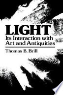 Light:Its Interaction with Art and Antiquities