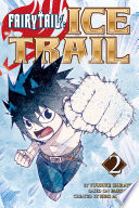Fairy Tail Ice Trail : ...