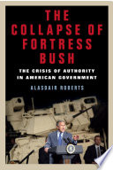 The Collapse Of Fortress Bush