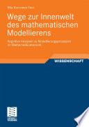 Wege zur Innenwelt des mathematischen Modellierens