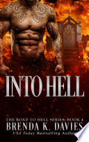 Into Hell  The Road to Hell Series  Book 4