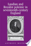 Laudian and Royalist Polemic in Seventeenth-century England: The Career and Writings of Peter Heylyn