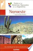 Guía de las reservas naturales de la Argentina