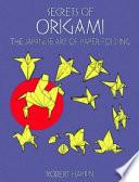 Secrets of Origami