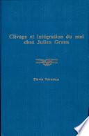 Clivage et int  gration du moi chez Julien Green