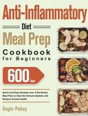 Anti Inflammatory Diet Meal Prep Cookbook For Beginners