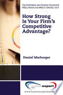 How Strong Is Your Firm S Competitive Advantage