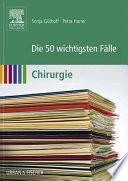Die 50 wichtigsten F  lle Chirurgie