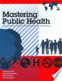 Mastering Public Health  A postgraduate guide to examinations and revalidation