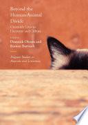 Beyond the Human Animal Divide