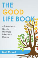 The Good Life Book Hard But Are We Working On