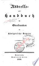 Addresse- und Handbuch für Oberfranken im Königreiche Bayern