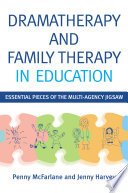 Dramatherapy and Family Therapy in Education
