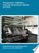UF1901   Presupuesto  viabilidad y mercado del producto editorial