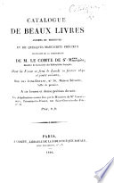 Catalogue de beaux livres anciens et modernes et de quelques manuscrits précieux provenant de la bibliothèque de M. le comte de St.-M**** ...; dont la vente se fera le lundi 10 février 1840 et jours suivans ..
