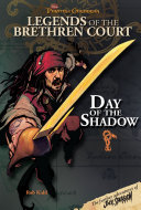 Pirates of the Caribbean  Legends of the Brethren Court  Day of the Shadow