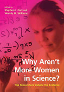 Why Aren t More Women in Science