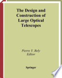 The Design and Construction of Large Optical Telescopes