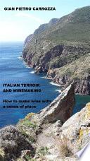 Italian Terroir and Winemaking