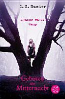Shadow Falls Camp 1 - Geboren um Mitternacht by C. C. Hunter