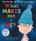 What Makes Me a Me