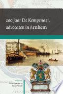 200 jaar De Kempenaer, advocaten in Arnhem