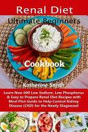 Ultimate Beginners Renal Diet Cookbook