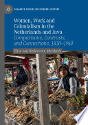 Women Work And Colonialism In The Netherlands And Java