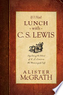 If I Had Lunch with C  S  Lewis